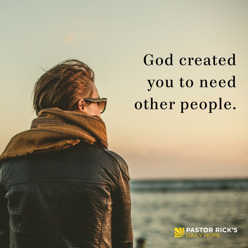 01-23-18-Daring-Faith-God-Created-You-To-Need-Other-People