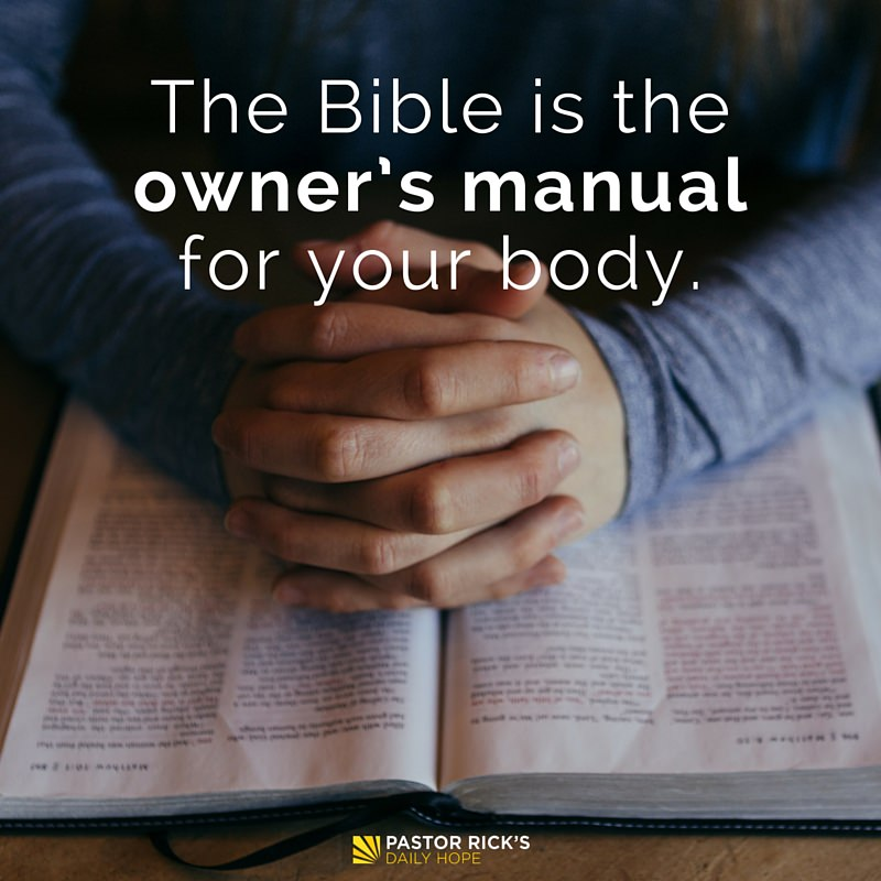 God has given you an owners manual for your body 04 13 16 the daniel plan god has publicscrutiny Choice Image