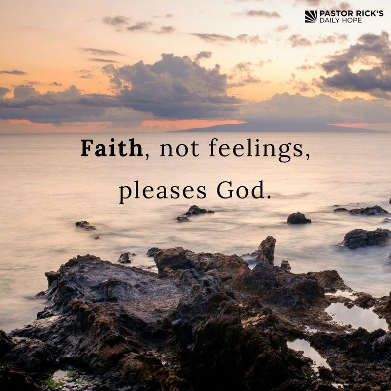 05-03-17-God-Is-Real-Faith-Not-Feelings-Pleases-God