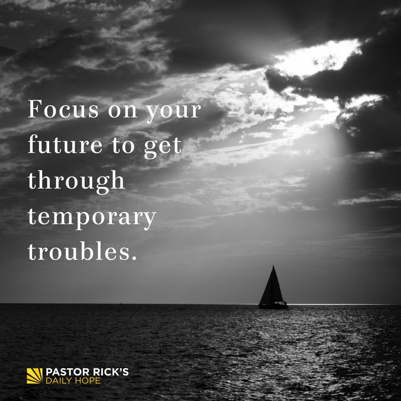10-09-17-Unshakeable-Focus-On-Your-Future-To-Get-Through-Temporary-Troubles