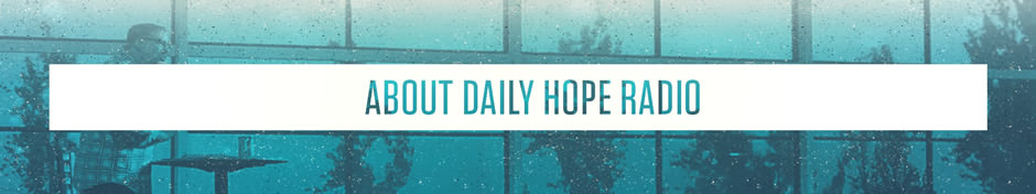 About Daily Hope with Rick Warren