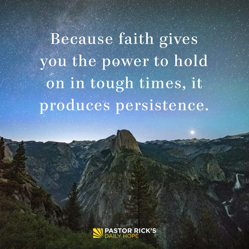 Persistence Motivational Quotes: Faith Produces Persistence